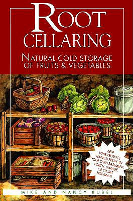 Root Cellaring By Bubel, Mike/ Bubel, Nancy