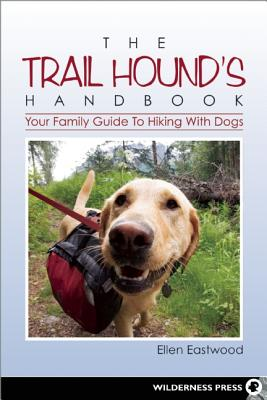 The Trail Hound's Handbook By Eastwood, Ellen